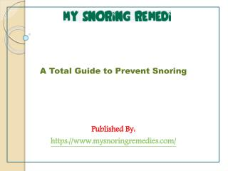 A Total Guide to Prevent Snoring