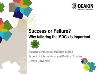 Success or Failure? Why tailoring the MDGs is important