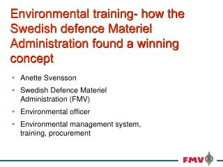 Environmental training- how the Swedish defence Materiel Administration found a winning concept