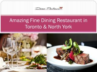 Affordable Fine Dining Restaurants in Toronto & North York