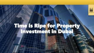 Time is Ripe for Property Investment in Dubai