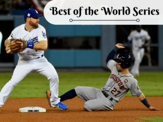 Best of the 2017 World Series