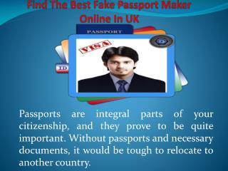 Find the Best fake passport maker Online in UK