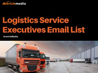 Are you searching for a way to promote your business to people in the Logistics Industry or the Logistics Services secto
