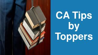 CA Tips by Toppers