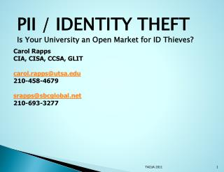 PII / IDENTITY THEFT Is Your University an Open Market for ID Thieves?