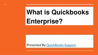 What is Quickbooks Enterprise