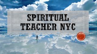 Spiritual Teacher NYC