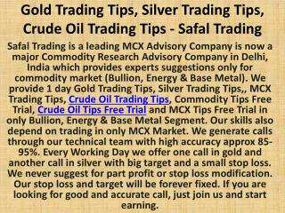Gold Trading Tips, Silver Trading Tips, Crude Oil Trading Tips - Safal Trading