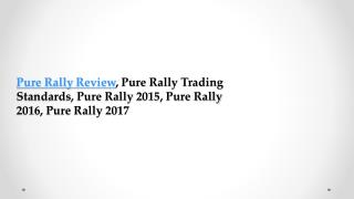 Pure Rally Trading Standards, Pure Rally UK, Pure Rally Review