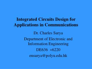 Integrated Circuits Design for Applications in Communications