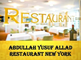 Abdullah Yusuf Allad Restaurant New York