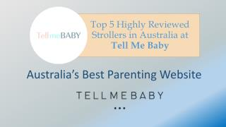 Top 5 Highly Reviewed Strollers in Australia at Tell Me Baby