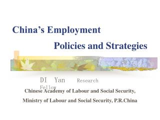 China's Employment                  Policies and Strategies