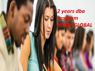 2 years dba program new product & service development in MIBM GLOBAL