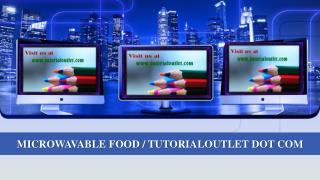 MICROWAVABLE FOOD / TUTORIALOUTLET DOT COM