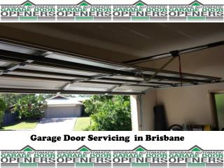 Garage Door Servicing  in Brisbane