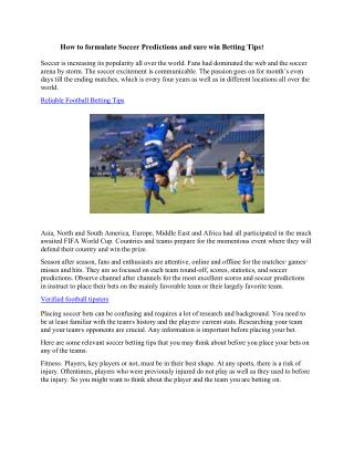 How to formulate Soccer Predictions and sure win Betting Tips?