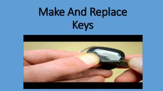 Make And Replace Keys
