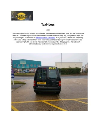 Taxi4Less:- Best provider of Wheelchair Taxi in Colchester