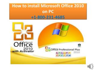 Install Microsoft Office 2010 in only 6 Steps  1-800-231-4685