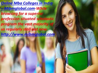 Online mba colleges in India us to reexamine our choice