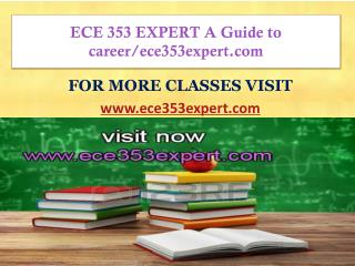 ECE 353 EXPERT A Guide to career/ece353expert.com
