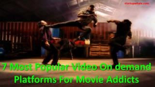 7 most popular video on demand platforms for movie addicts