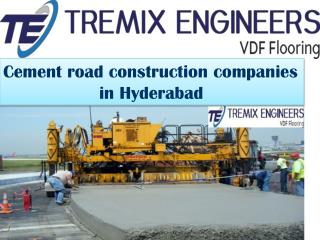Cement Road Construction Companies in Hyderabad