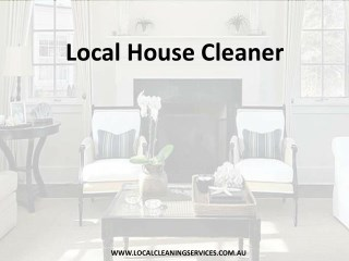 Local House Cleaner - Local Cleaning Services