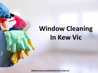 Window Cleaning In Kew Vic - Local Cleaning Services