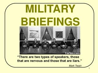 MILITARY BRIEFINGS