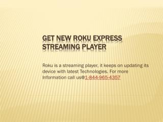 Get New Roku Express Streaming Player