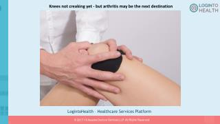 Knees not creaking yet - but arthritis may be the next destination