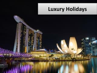 Cheap Luxury Holiday Deals