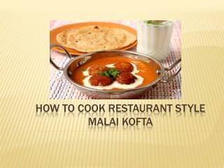 How To Cook Restaurant Style Malai Kofta | Paneer Malai Kofta Recipe | Kofta Curry Recipe