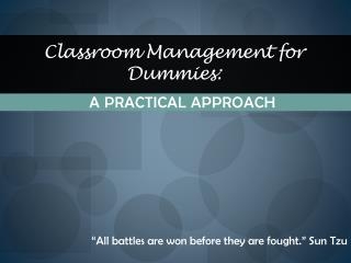 Classroom Management for Dummies: