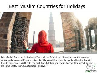 Best Muslim Countries for Holidays