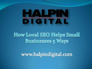 How Local SEO Helps Small Businesses? 5 Ways