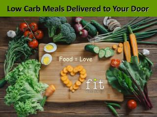Low Carb Meals Delivered to Your Door