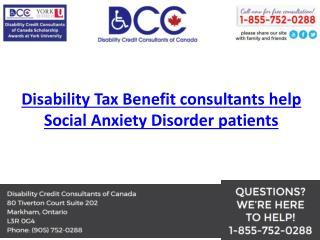 Disability Tax Benefit consultants help Social Anxiety Disorder patients