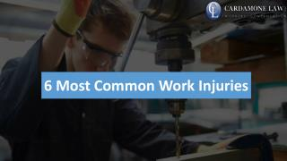6 Most Common Work Injuries