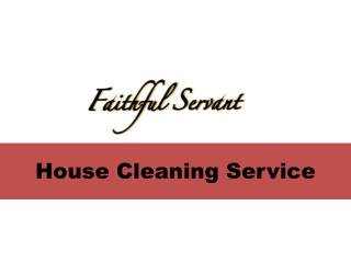 Why Use Services of a Home Cleaning Company