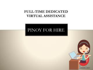 Full-Time Dedicated Virtual Assistant