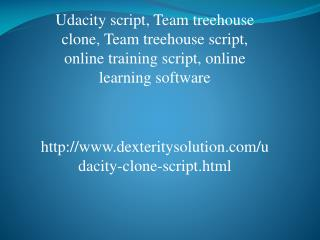 Udacity script, Team treehouse clone, Team treehouse script, online training script, online learning software