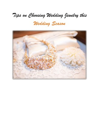 Tips on Choosing Wedding Jewelry this Wedding Season