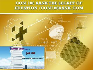 COM 106 RANK The Secret of Eduation /com106rank.com