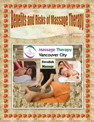 Benefits and Risks of Massage Therapy