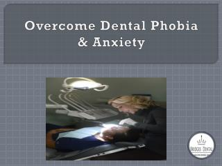 Female Dentist Brandon: Overcome Your Dental phobia and fear at Bridges Dental