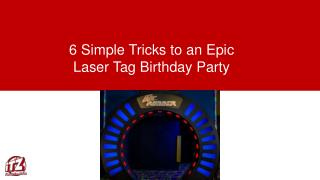 6 Simple Tricks to an Epic Laser Tag Birthday Party